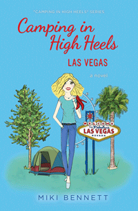 Camping in High Heels: Las Vegas