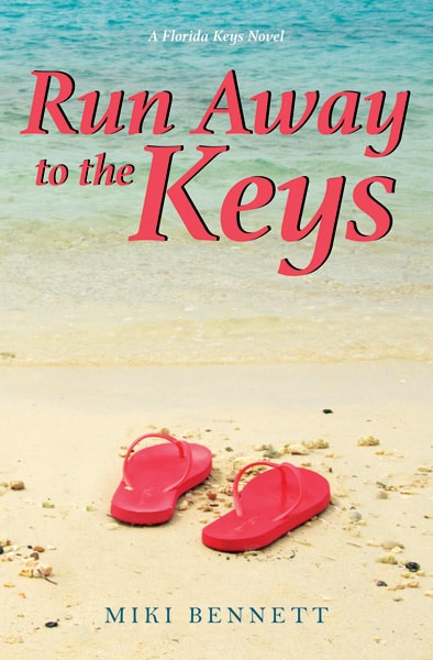 Run Away to the Keys by Miki Bennett