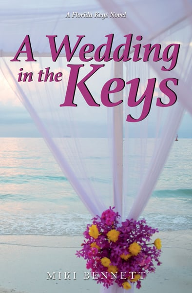 A Wedding In The Keys By Author Miki Bennett