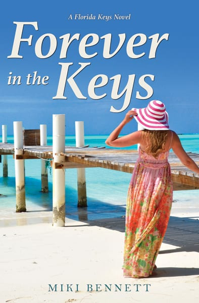 Forever in the Keys By Author Miki Bennett