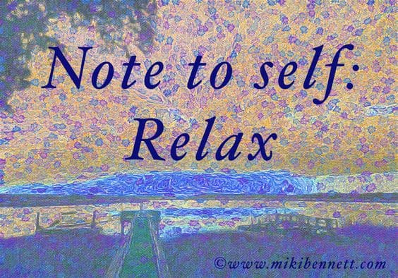 Do You Take Time Each Day To Relax?