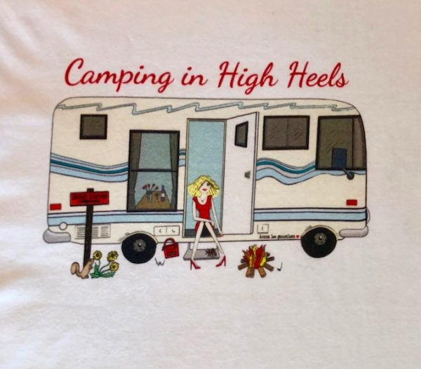 Camping in High Heels - T-Shirts