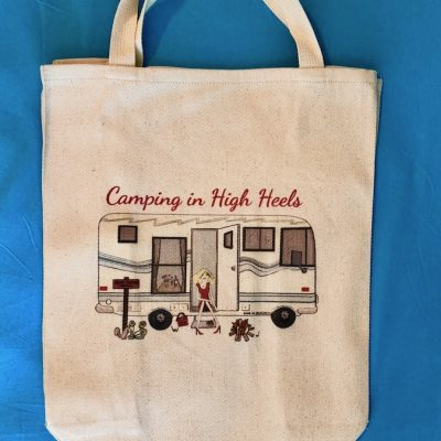 Camping in High Heels - Tote Bag