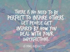 Perfect, Perfection, Perfectionism, Quote, Quotes, Inspiration, Inspirational, Inspirational Quotes
