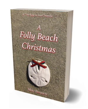 "A Folly Beach Christmas, A ""The Keys to Love"" Novella by Miki Bennett"