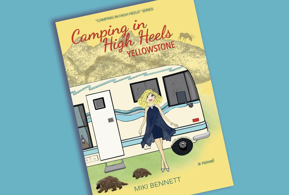 "It's Online Book Party Fun With ""Camping in High Heels: Yellowstone""!"