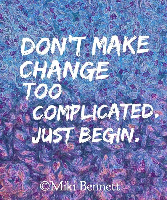 A Little Inspiration About Making Changes