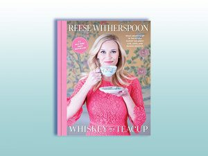 Reese Witherspoon, Book, Whiskey in a Teacup, Reading, Book Club