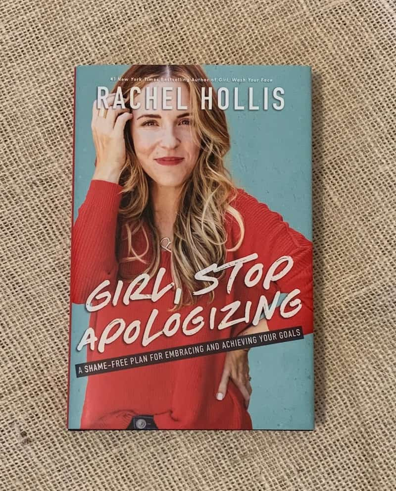 Girl Stop Apologizing, Rachel Hollis, book, Read, Self Help, Self Care
