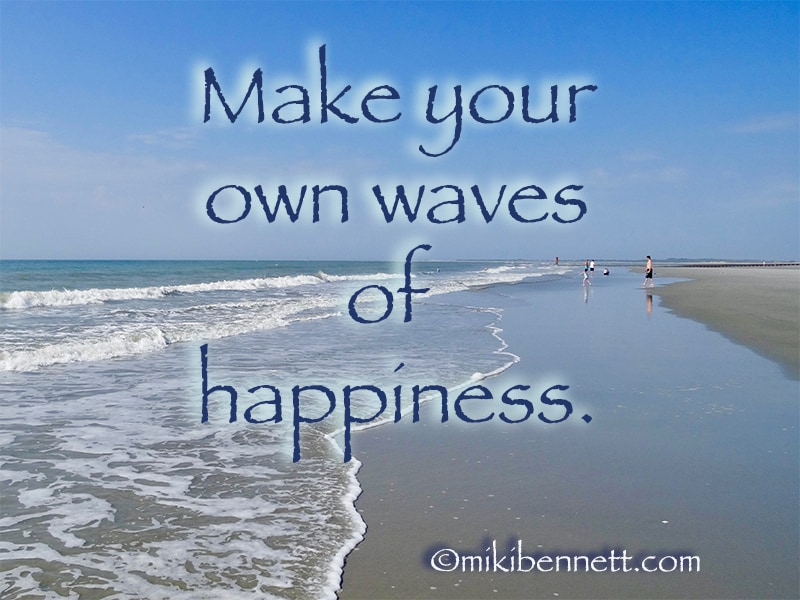 Let's Make Some Waves Of Happiness!