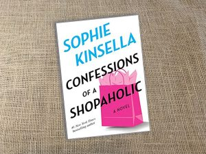 Confessions of a Shopaholic, Sophie Kinsella, Book of the week, Book, Novel, Reading