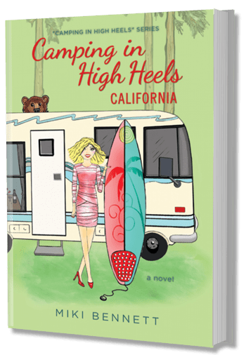 Camping In High Heels - California By Author Miki Bennett